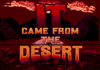 It Came From The Desert Sega Retro