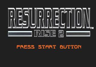 Rise 2 Resurrection