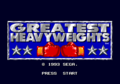 GreatestHeavyweights title.png