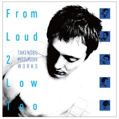 FromLoud2LowToo CD JP Box Front.jpg